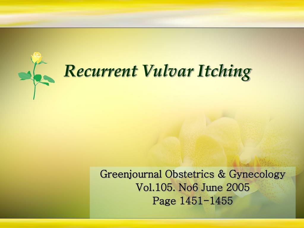 recurrent vulvar itching l.