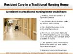 resident care in a traditional nursing home