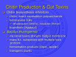chitin production gut toxins