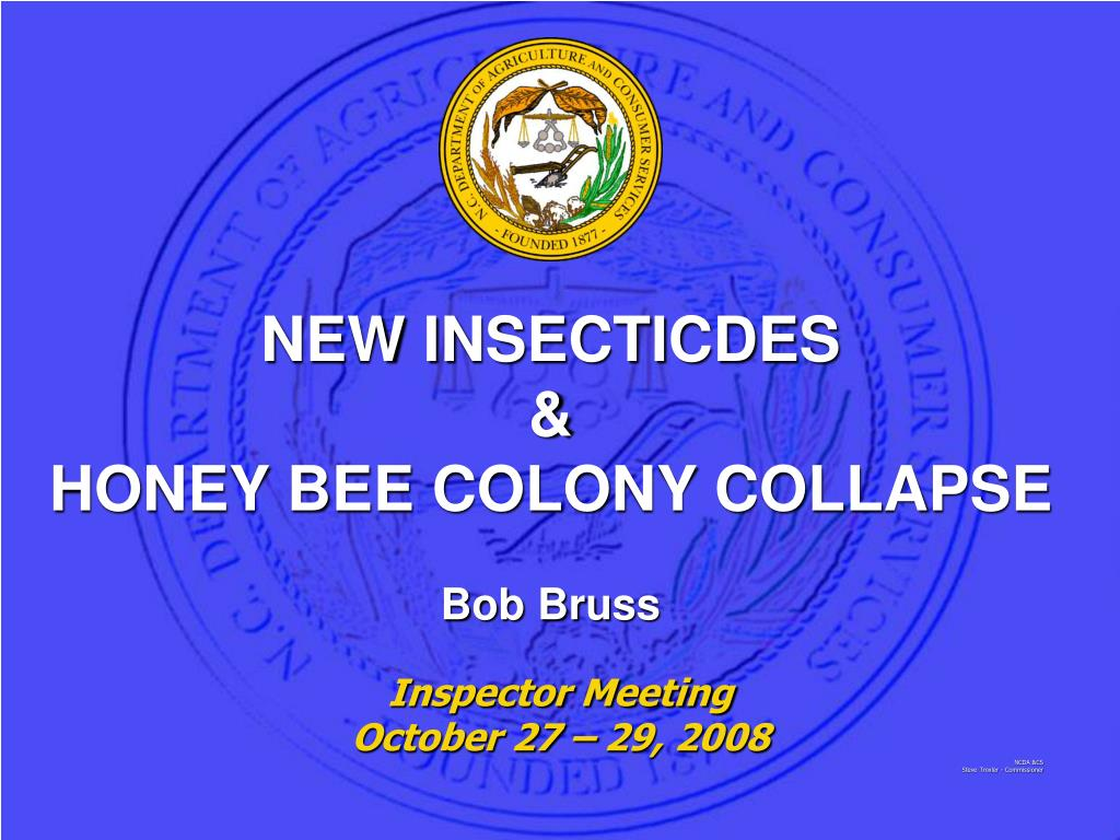 new insecticdes honey bee colony collapse bob bruss l.