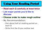 using your reading period
