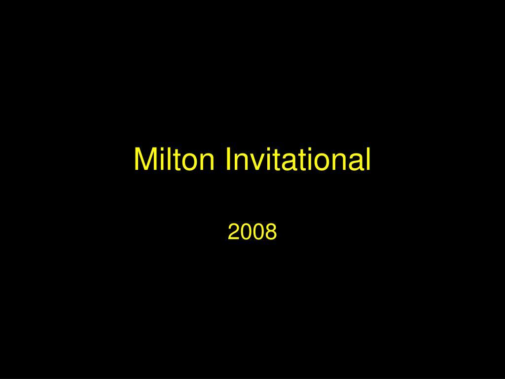 milton invitational l.
