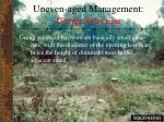 uneven aged management group selection