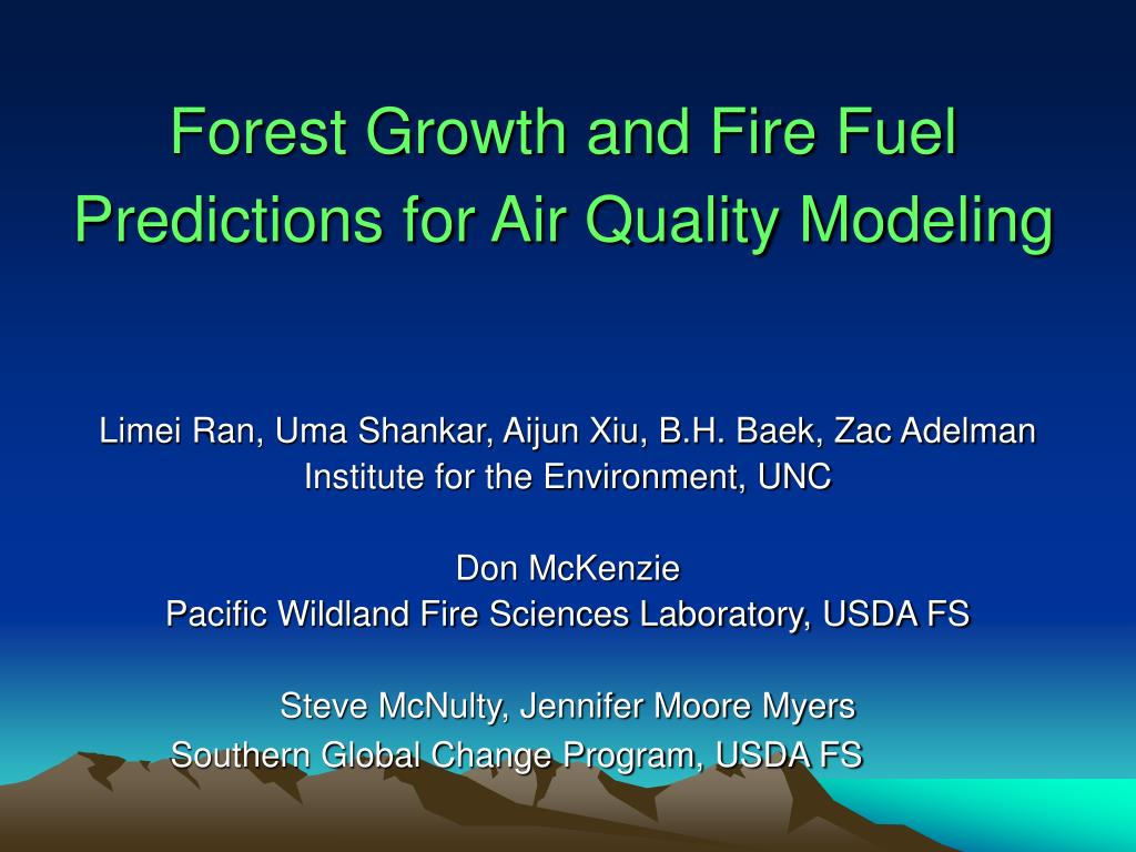 forest growth and fire fuel predictions for air quality modeling l.