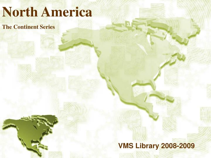 north america the continent series n.