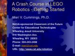 a crash course in lego robotics getting started