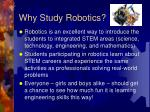 why study robotics