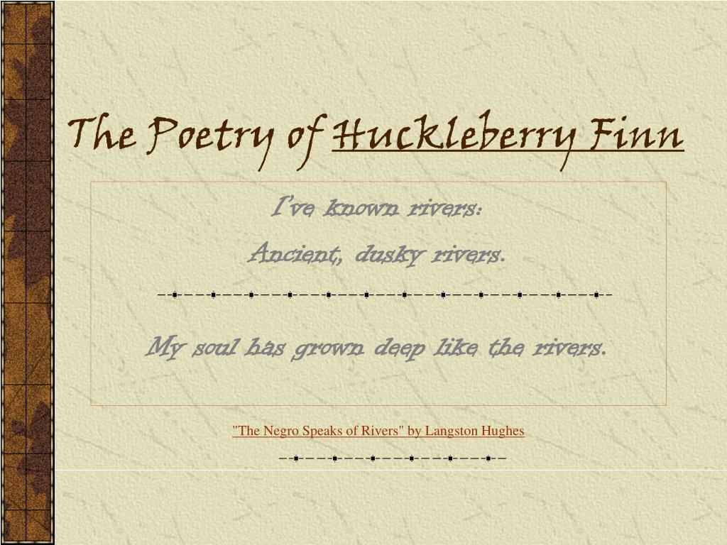 the poetry of huckleberry finn l.