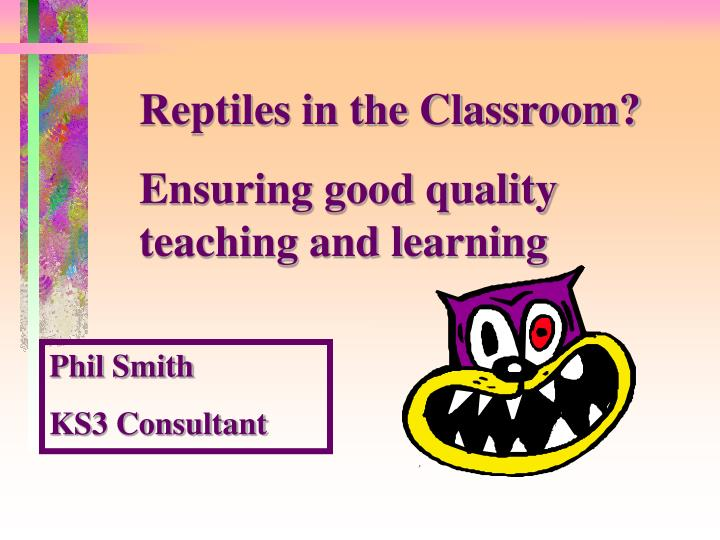 Reptiles in the Classroom?
