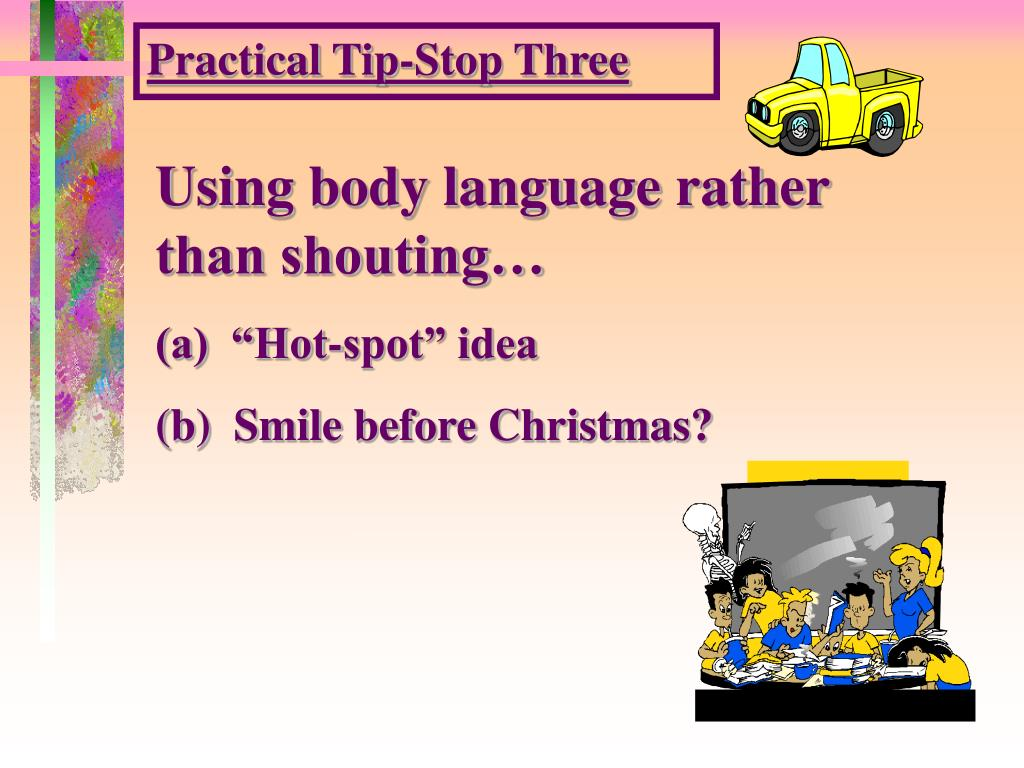 Practical Tip-Stop Three