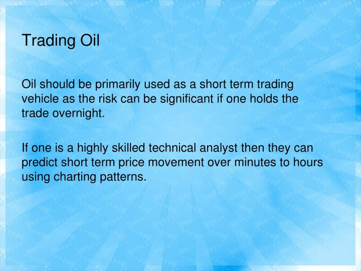 Trading oil3