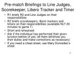 pre match briefings to line judges scorekeeper libero tracker and timer