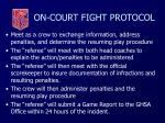 on court fight protocol44