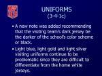 uniforms 3 4 1c