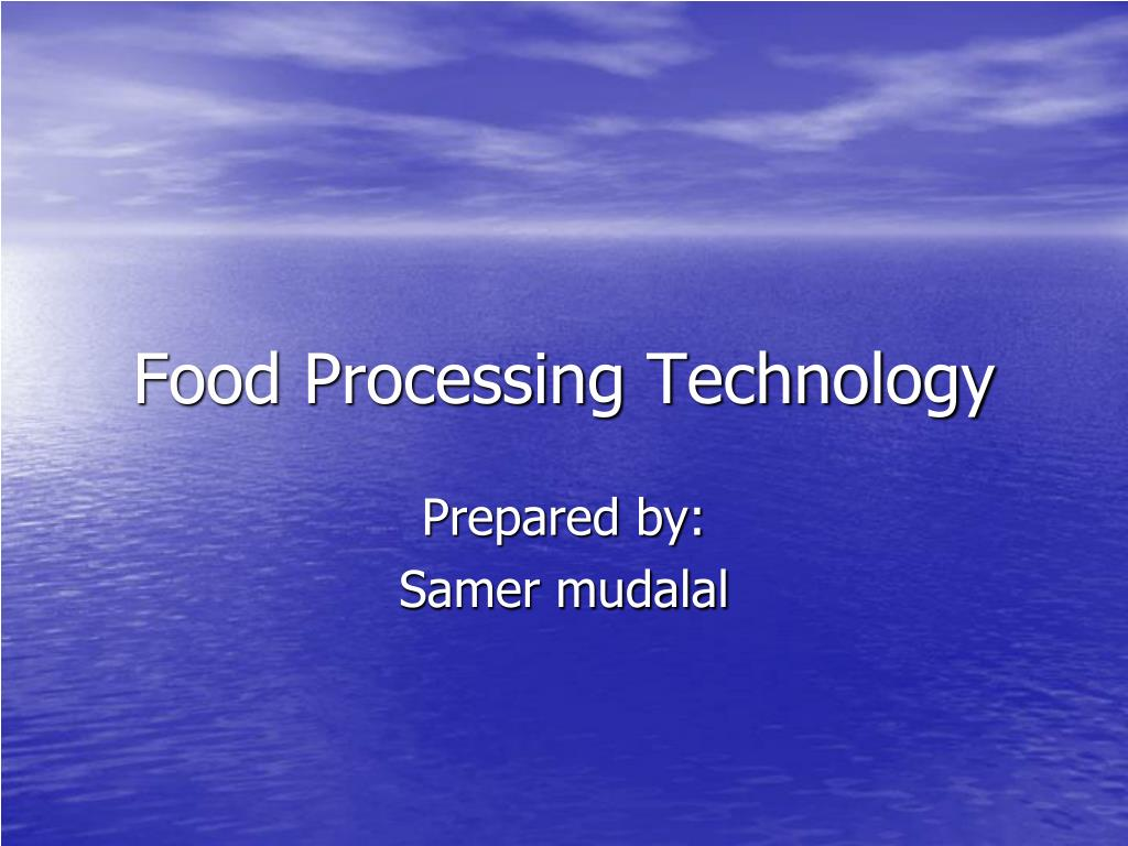 food processing technology l.