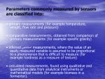 parameters commonly measured by sensors are classified into