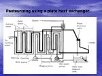 pasteurizing using a plate heat exchanger