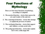 four functions of mythology