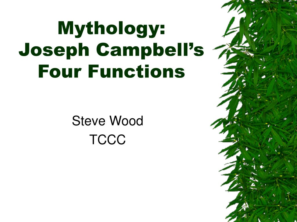 mythology joseph campbell s four functions l.