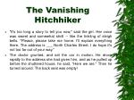 the vanishing hitchhiker7