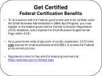 get certified federal certification benefits
