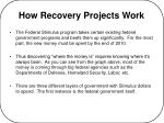 how recovery projects work
