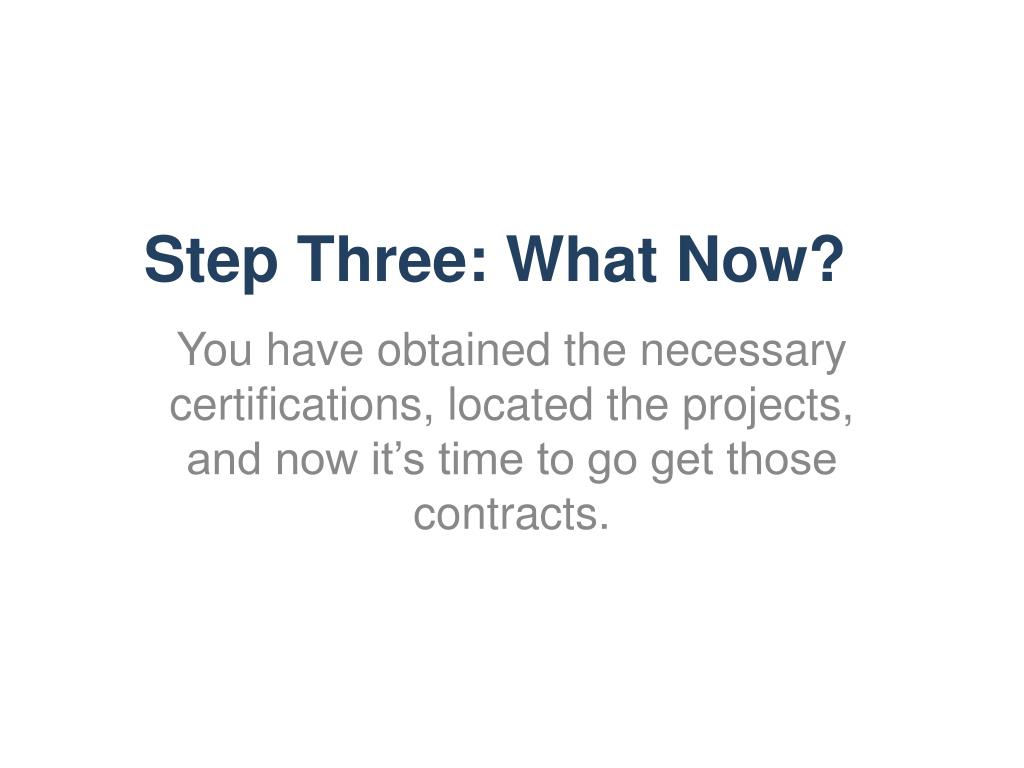 Step Three: What Now?