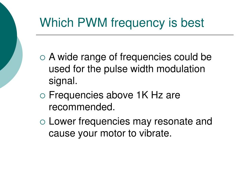 Which PWM frequency is best