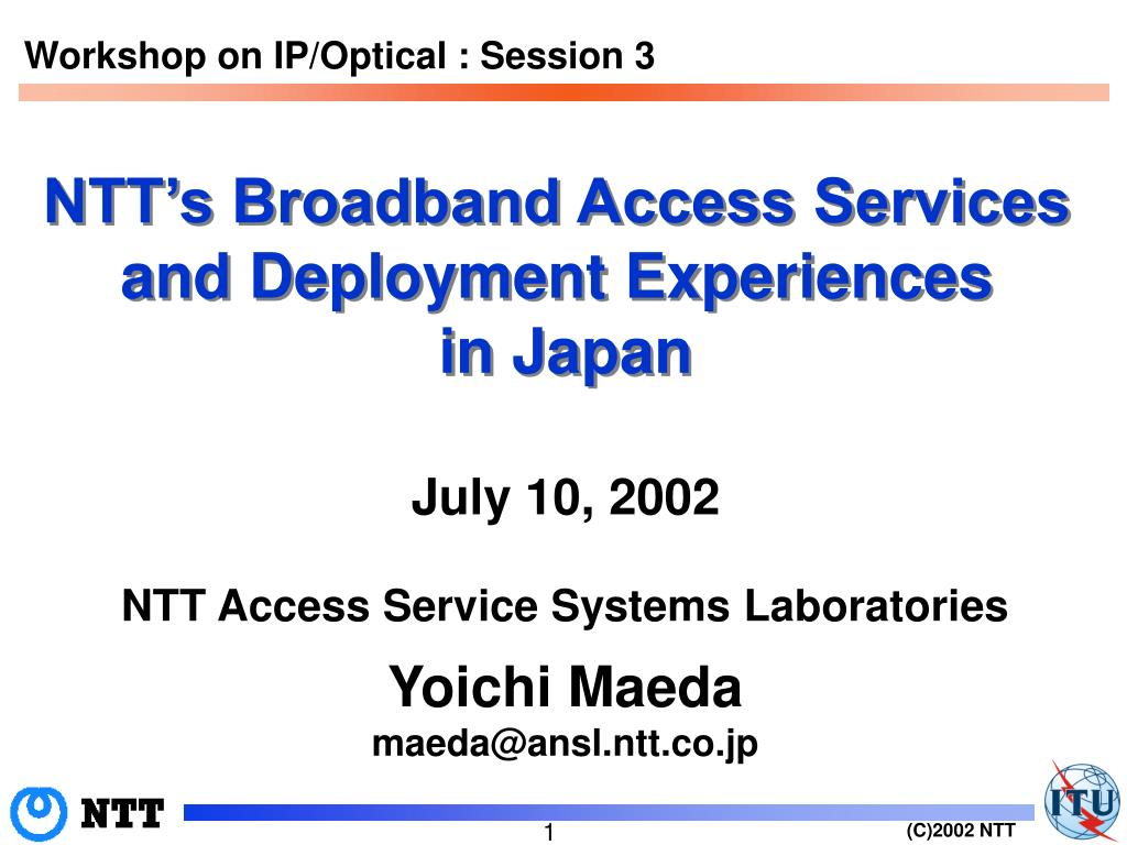 ntt s broadband access services and deployment experiences in japan l.