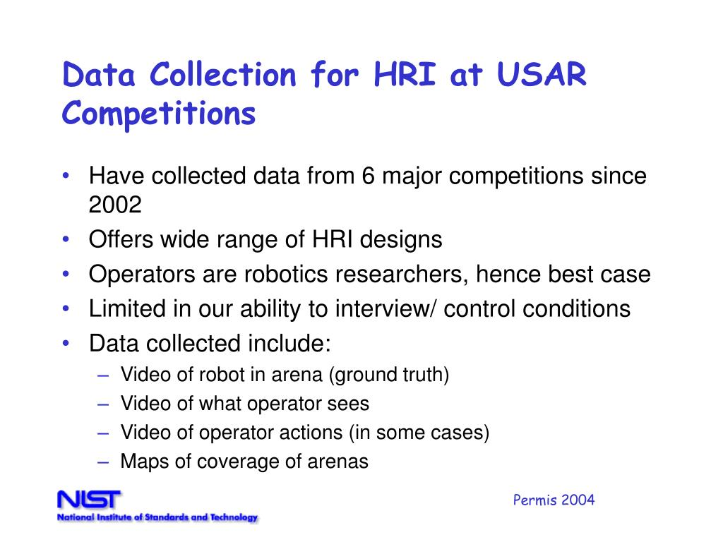 Data Collection for HRI at USAR Competitions