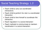 social teaching strategy l 2