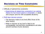 decisions on time constraints