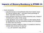 impacts of memory residency in rtdbs 3