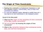 the origin of time constraints