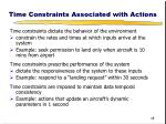 time constraints associated with actions