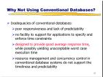 why not using conventional databases