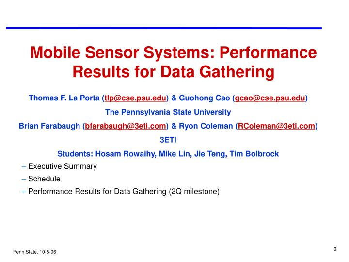 Mobile sensor systems performance results for data gathering