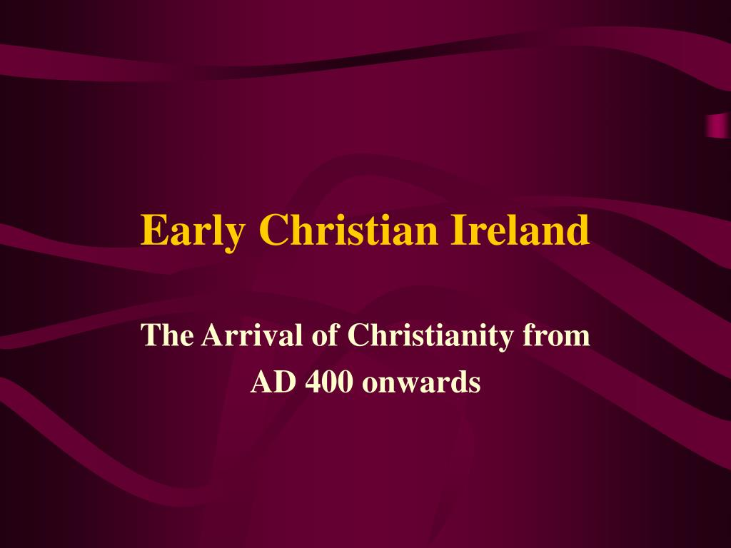 early christian ireland l.