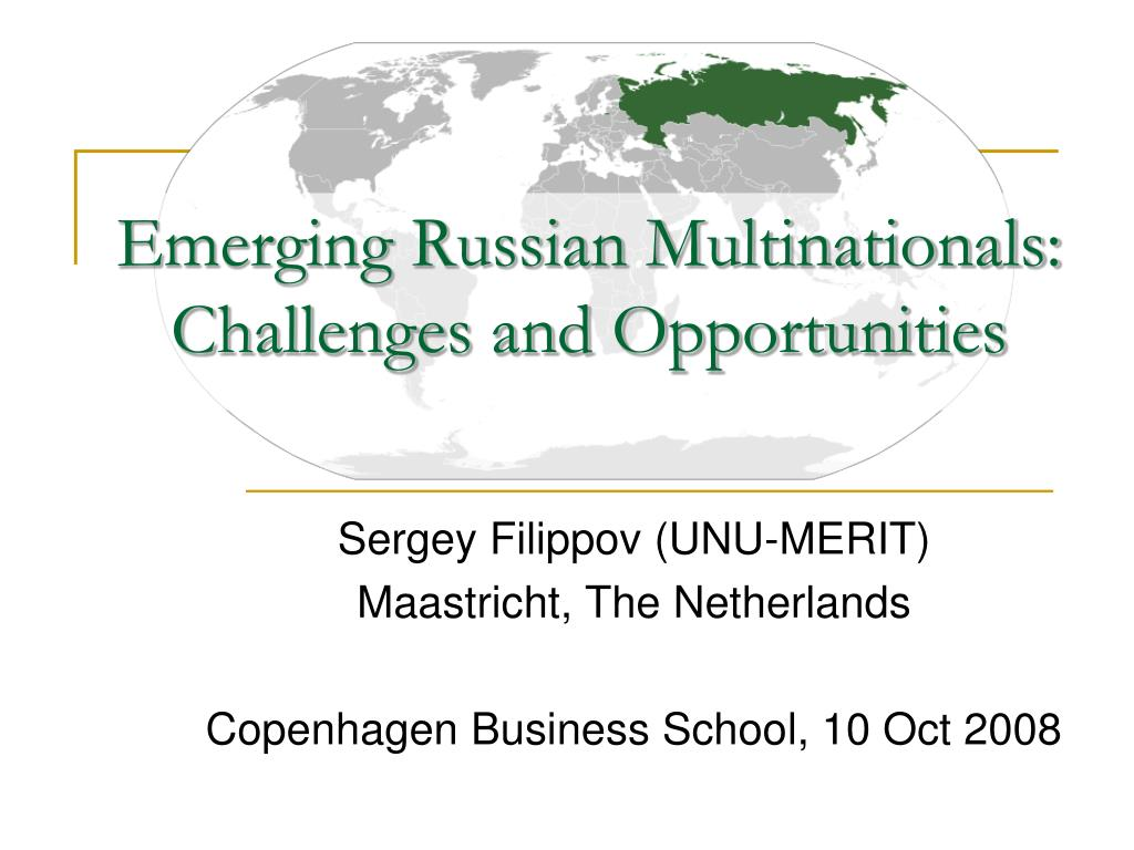 emerging russian multinationals challenges and opportunities l.