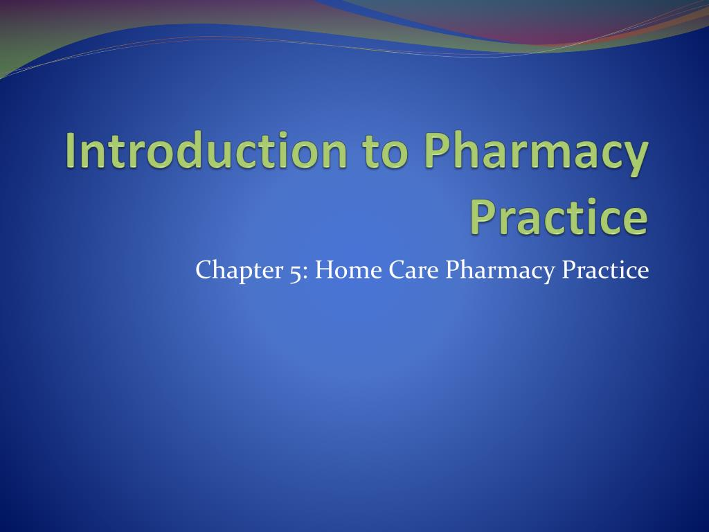 introduction to pharmacy practice l.