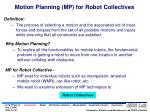 motion planning mp for robot collectives
