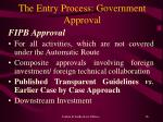 the entry process government approval