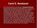 carol e neubauer
