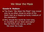 we wear the mask26
