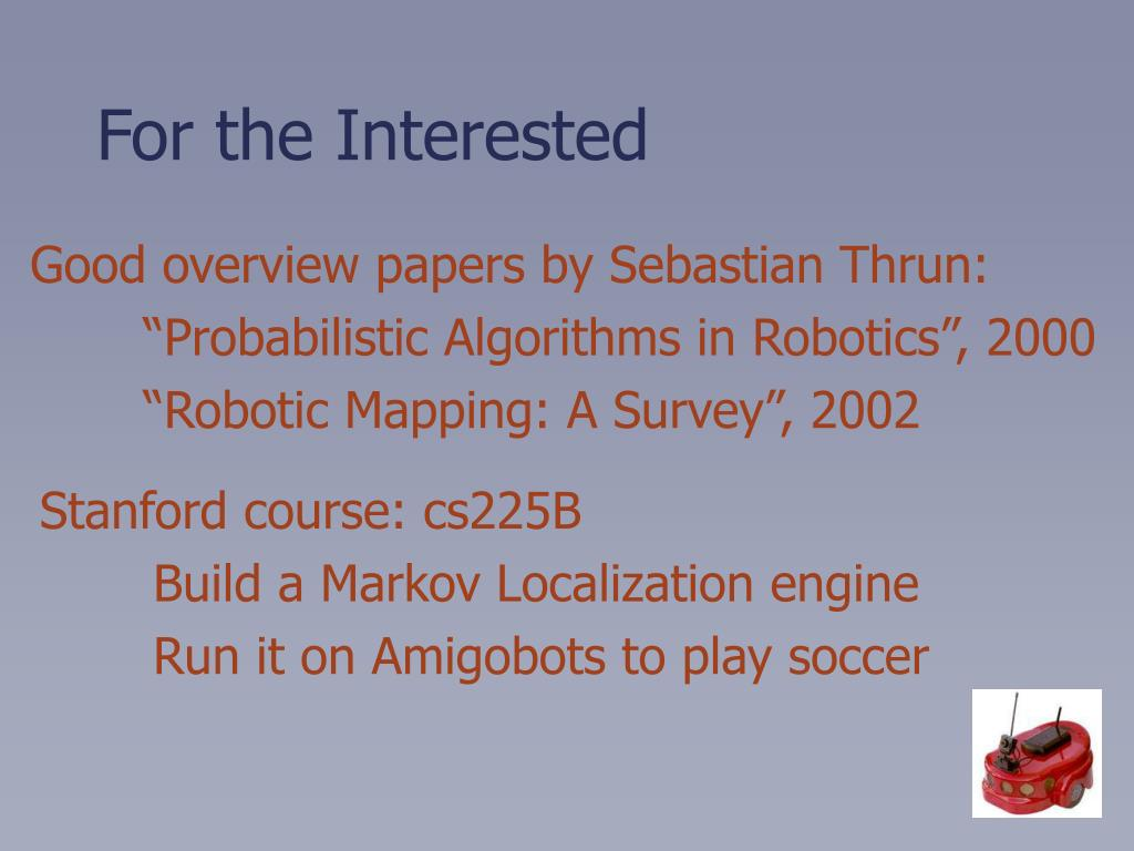 Good overview papers by Sebastian Thrun: