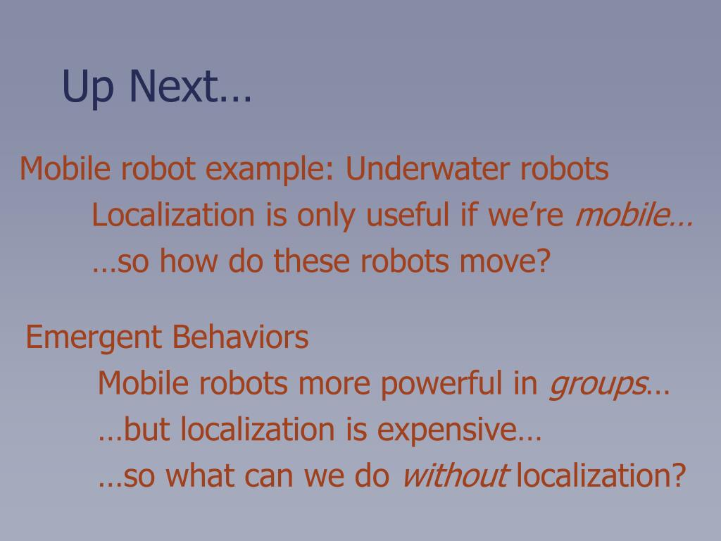 Mobile robot example: Underwater robots