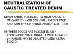 neutralization of caustic treated denim