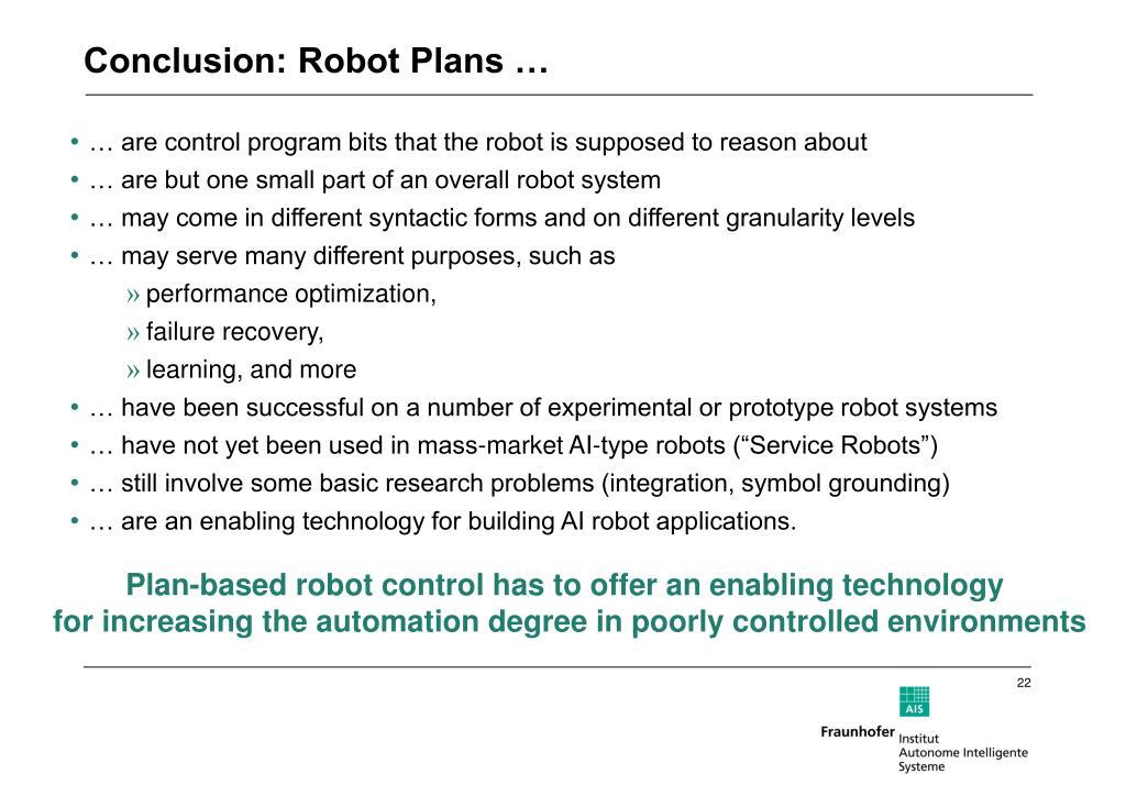 Conclusion: Robot Plans …