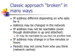 classic approach broken in many ways