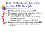 god motherhood apple pie and the e2e principle